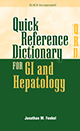 Quick Reference Dictionary for GI and Hepatology