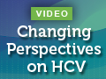 Changing Perspectives on HCV: What Gastroenterologists Need to Know