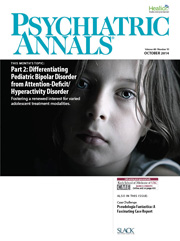 Psychiatric Annals October 2014