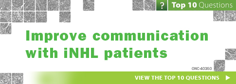 Improve communication with iNHL patients