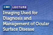 Imaging Used for the Diagnosis and Management of Ocular Surface Disease