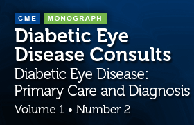 Diabetic Eye Disease Consults: Volume 1, Number 2